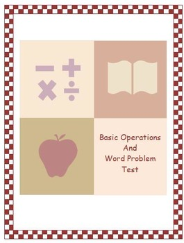 Basic Operations and Word Problem Test & Review