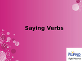 Basic Presentation on Saying Verbs