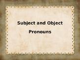 Basic Presentation on Subject and Object Pronouns