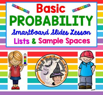 Basic Probability, Lists, Sample Spaces Smartboard Lesson Probable Odds