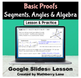 Basic Proofs Geometry Segments Angles Solving Algebra