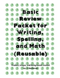 Writing Complete Sentences, Spelling, and Math Fact Practi