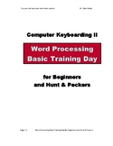 Basic Report Typing Word Processing 2 Day Camp for Hunt & Peckers and Beginners