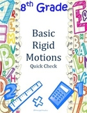 Basic Rigid Motion Quick Check