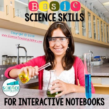 Basic Science Skills for Interactive Science Notebooks