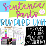 Basic Sentence Parts: BUNDLED GRAMMAR UNIT