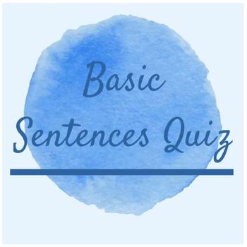 Basic Sentences QUIZ