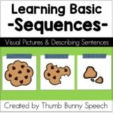Learning Basic Sequences: Visual Pictures & Describing Sentences