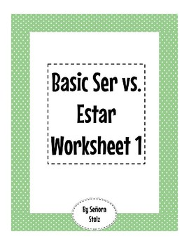 Basic Ser vs. Estar Worksheet 1