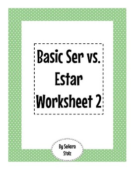 Basic Ser vs. Estar Worksheet 2