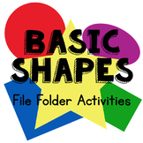 Basic Shapes File Folder Activities