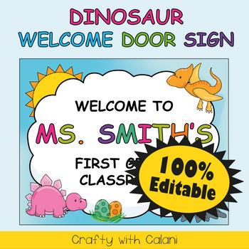 Classroom Welcome Door Sign in Cute Dinosaurs Theme - 100% Editable