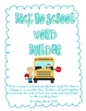 Back to School Word Building Center