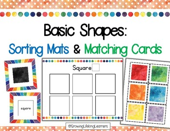 Basic Shapes: Sorting Mats and Matching Cards