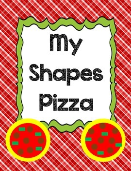 Basic Shapes Unit: Shapes Pizza