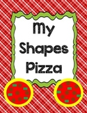 Basic Shapes Unit: Shapes Pizza