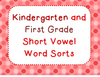 Basic Short Vowel word sorts