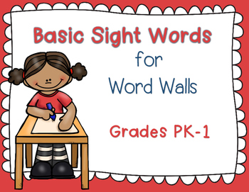 Basic Sight Words for Word Walls