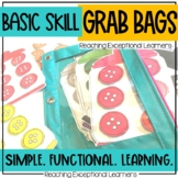 Basic Skill Grab Bags for Special Education