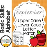 Basic Skills Alphabet Upper and Lower Case Matching Septem