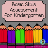 Basic Skills Assessment for Kindergarten or Pre-K