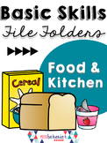 Basic Skills File Folders: Kitchen & Food