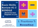 Basic Skills Review BUNDLE #1-7  (Review for them, Diagnostic for you)