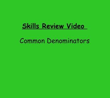 Basic Skills Video: Common Denominators