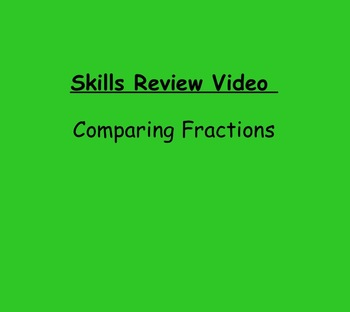 Basic Skills Video: Comparing Fractions