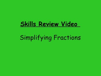 Basic Skills Video: Simplifying Fractions