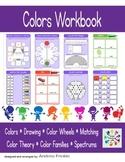Basic Skills Workbook - Preschool Kindergarten Primary - Colors & Color Theory