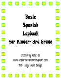 Basic Spanish Lapbook for Kinder- 3rd