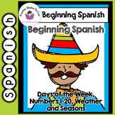 Beginning Spanish Days of the Week, Numbers 1 -20, Weather