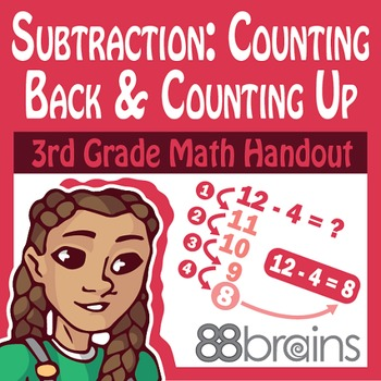 Basic Subtraction: Counting Back and Counting Up Pgs. 7 & 8