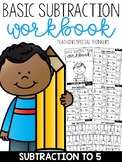 Basic Subtraction to 5 Workbook