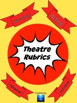 Basic Theatre Rubrics