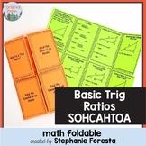 Basic Trig Ratios SOHCAHTOA Math Foldable