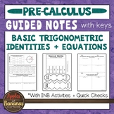Trigonometric Identities and Equations - Interactive Notebook Activities