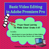Basic Video Editing in Adobe Premiere Pro