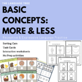 Basic concepts (Easy prep and No prep activities) More and Less