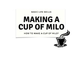 Basic daily living skills - How to make a cup of Milo?