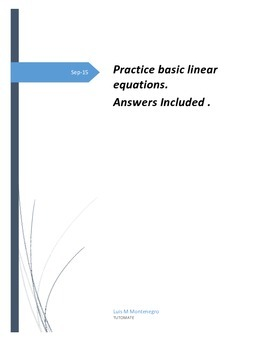 Basic linear equations practice . Answers included!