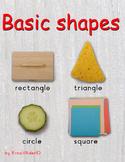 Basic shapes: circle - triangle - square - rectangle