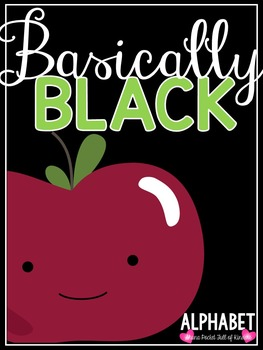Basically Black {Classroom Decor Alphabet Posters}