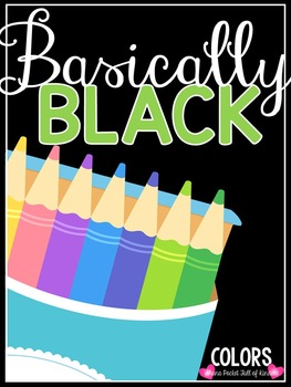 Basically Black {Classroom Decor Color Posters}