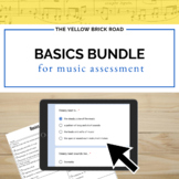 Music Assessments for the Basics Bundle