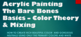 Basics of Acrylic Painting - Color Theory & Mixing