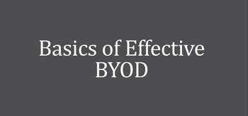 Basics of Effective BYOD