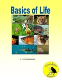 Basics of Life - Science Informational Text - SC.1.L.17.1