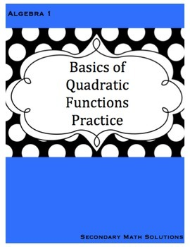 Quadratic Functions Practice